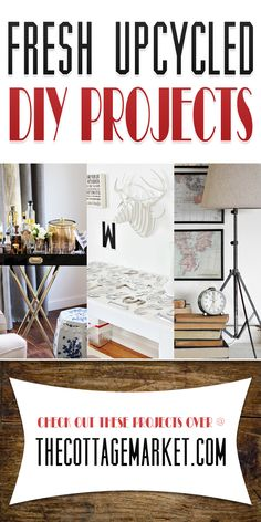 Fresh Upcycled DIY Projects - The Cottage Market