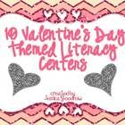 Ten Valentine's Day Themed Literacy Centers