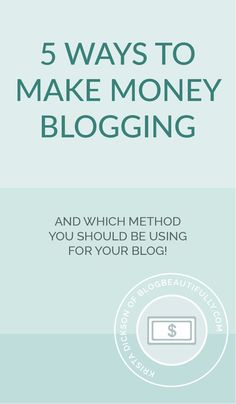 Ready to start earning the BIG BUCKS from your blog? Check out the top 5 ways to make money as a blogger, and learn which method is the right choice for you and your blog! Click through to read this post on BlogBeautifully.com
