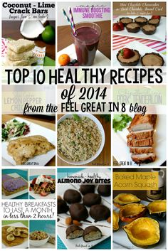 Top 10 Healthy Recipes of 2014 - Chicken, pork tenderloin, cilantro lime brown rice, healthy breakfasts, and even healthy desserts!   Feel Great in 8