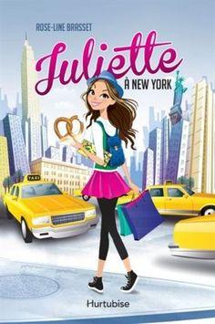 Juliette. 1, Juliette à New York / Rose-Line Brasset. Éditions Hurtubise (EPUB) (Enfant - Roman)