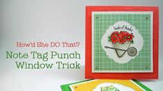 cardmaking video tutoria: Stampin' Up! Note Tag Punch Trick w/Dawn O ... cleaver punching for negative space windows ...
