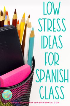 Low Stress Ideas for Spanish Class