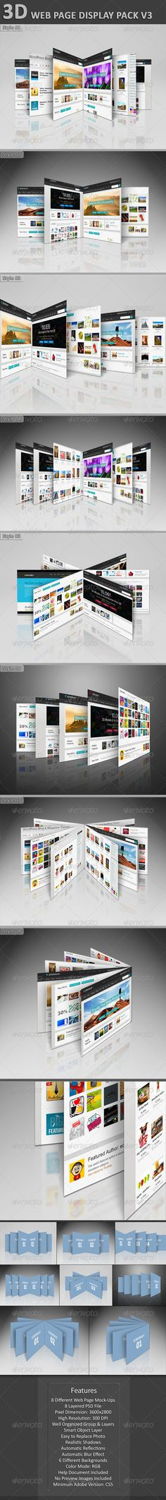 3D Web Page Display Pack V3: The pack includes 8 different web page display mock-ups. 8 PSD file is included in the package. Adob