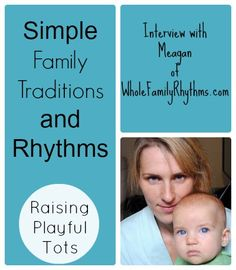 simple family traditions, play activities and rhythms for the family |Meagan of whole family rhythms
