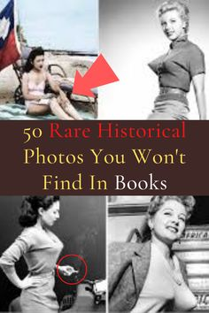 50 Rare Historical Photos You Won't Find In Books