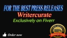 write a KILLER press release of 500 words in 24 hours by writercurate