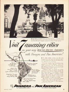 """Description: 1953 PANAGRA AIRWAYS vintage magazine advertisement """"7 amazing cities"""" -- Visit 7 amazing cities on your way 'round South America with Panagra and Pan American! Buenos Aires is the third largest city in the Americas ... No other airline system can take you straight down one coast and back the other!"""