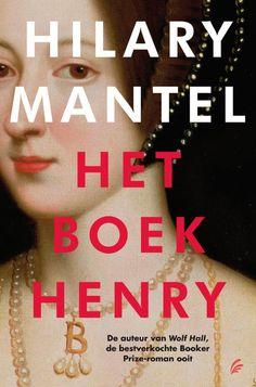Het boek Henry - Hilary Mantel  Winnaar van de Man Booker Prize 2012