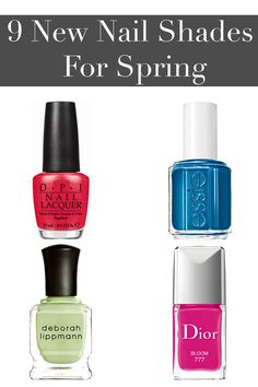 All of spring's must-have nail colors.