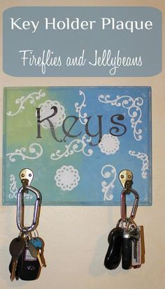 DIY Key Holder : DIY Key Holder Plaque {Tutorial} With Lifestyle Crafts