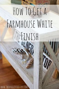 How To Make A Farmhouse White Finish, Super Easy Tutorial DIY To Make An Old Piece new Again with this Easy Painting Technique, Easy DIY - Easy Diy Furniture Raw Furniture, Farmhouse Furniture, Repurposed Furniture, Furniture Makeover, Farmhouse Table, Furniture Refinishing, Farmhouse Decor, Furniture Design, Chair Makeover