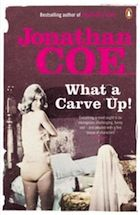 what a carve up book covers   Jonathan Coe on What a Carve Up!