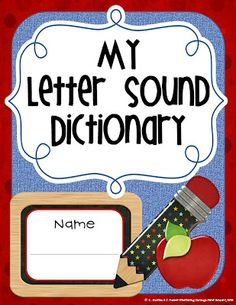 Fluttering Through First Grade: My Letter Sound Dictionary