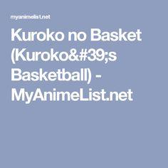 Kuroko no Basket (Kuroko's Basketball) - MyAnimeList.net