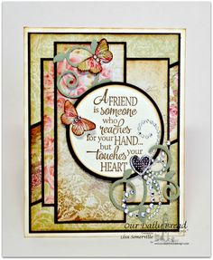 Designs by Lisa Somerville: Hello Friend - Bloggers Challenge (Metal Challenge) our daily bread dies and stamps
