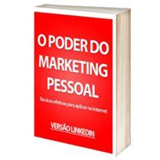 """Acabei de baixar o e-book """"O Poder do Marketing Pessoal - versão Linkedin"""". Vale a pena conferir!"""