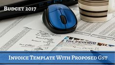 Download Free Invoice Template With Proposed GST in Union Budget 2017