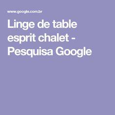 Linge de table esprit chalet - Pesquisa Google