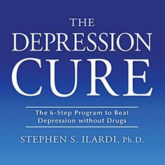 The Depression Cure: The 6-Step Program to Beat Depression without Drugs. Click to read more.  #depression #mood #relief #anxiety #mental #health  #resources #therapy #audio #book #audiobook #tips #help