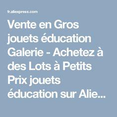 Vente en Gros jouets éducation Galerie - Achetez à des Lots à Petits Prix jouets éducation sur Aliexpress.com