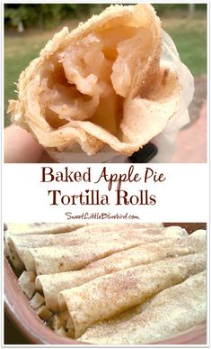 BAKED APPLE PIE TORTILLA ROLLS - So simple to make! A favorite go-to dessert! You can use apple pie filling from scratch or canned! Enjoy hot or cold! Great served warm with vanilla ice cream or cold, wrapped in wax paper in your hand - so good! | SweetLittleBluebird.com