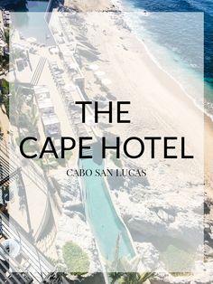 The Cape, A Thompson Hotel   The Teacher Diva Travel List, Us Travel, Teacher Diva, Cabo San Lucas, Baja California, Mexico Travel, Summer Travel, Hotel Reviews, Best Hotels