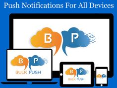 #BulkPush Easy #Push #Notifications that will Work on Any #Device