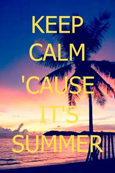 keep calm - Yahoo Canada Image Search Results Keep Calm Posters, Keep Calm Quotes, Canada Images, Right Time, Summer Bucket Lists, Halloween Christmas, Hot Days, Do Anything, Summer Time