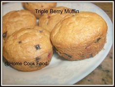 Home cook food - : Triple Berry Muffin