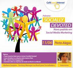 "Palestra: ""Socially Devoted"", novo padrão em Social Media Marketing.  Palestrante: Barbara Scarpim - Socialbakers. evento #cafecominternet #wbibrasil Internet, Marketing, Groomsmen"