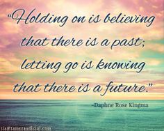 Holding on  letting go. #quote #letgo #realtalk