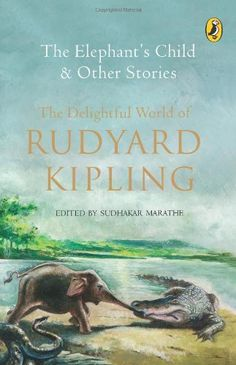 Book Review : The Elephant's Child and Other Stories by Rudyard Kipling #Books #IndianMomsConnect