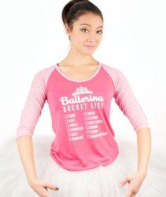 Ballerina Bucket List Raglan Tee