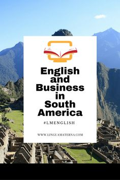 What's the most important language for business in South America? Click through to read more >>