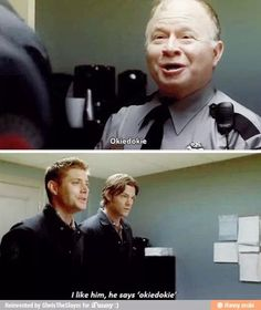 I say this all the time.  Both okie dokie and Dean's reply when someone says okie dokie to me!