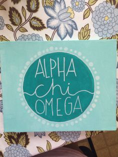 Alpha Chi Omega Canvas - would look cool in royal blue + phi replacing chi!