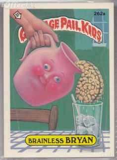 mixed-up mick garbage pail kids | garbage pail kids brainless bryan 1987