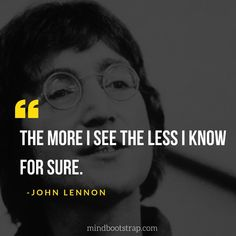 Most Inspirational John Lennon Quotes & Sayings - MindBootstrap Rock Quotes, Crazy Quotes, Happy Quotes, True Quotes, Words Quotes, Quotable Quotes, Sayings, Wisdom Quotes, John Lennon Lyrics
