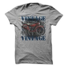Vintage Vintage Vintage Motorcycle Tshirt for Bikers - Vintage Vintage Vintage Motorcycle Tshirt for Bikers Do you like to feel the wind in your hair and the horsepower under your rear end Then you would love this vintage motorcycle tshirt for bikers Order this biker tshirt design on a wide variety of shirt colors Plus there are shirt styles for men and women Select the options on the right side and order this tshirt for bikers today  #Biker #Bikershirts #iloveBiker # tshirts