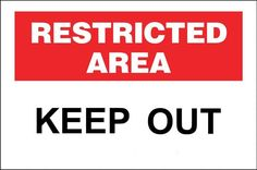 Security Sign, Restricted Area Keep Out, 10Hx14W, Aluminum