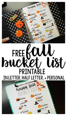 Free printable Fall Bucket List! Letter size, half letter size, and personal size! Perfect for your planner.