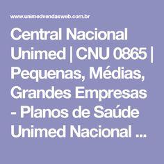 Central Nacional Unimed | CNU 0865 |  Pequenas, Médias, Grandes Empresas - Planos de Saúde Unimed Nacional na Bahia