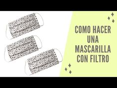 Cómo hacer una mascarilla para meterle un filtro dentro - YouTube Tapas, Quilling, Cleaning Hacks, Sewing, Youtube, Scrappy Quilts, Tejidos, Ideas, Aprons