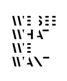 This is such an great example of minimalistic design that is very, very, inspirational. We see what we want, this typography makes you think! Words Quotes, Wise Words, Me Quotes, Sayings, Door Quotes, Daily Quotes, Typographie Logo, Inspiration Typographie, Typography Quotes