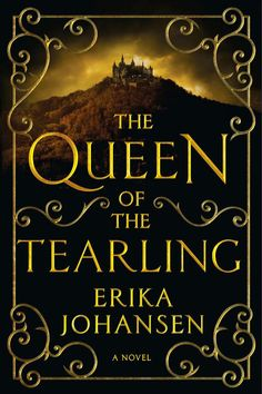 'The Queen of the Tearling' by Erika Johansen  - ELLE.com