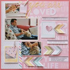 You Are Loved - by Sophie Crespy using the Dear Lizzy 5th & Frolic collection. #scrapbooking #layout #dearlizzy