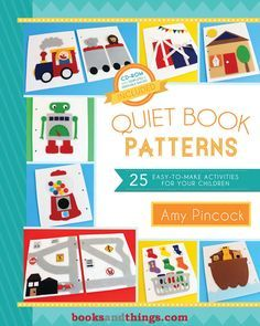 Quiet Book Patterns: 25 Easy-to-Make Activities for Your Children (With CD) Keep the smile on your child's face while putting an end to noisy escapades. No need to stifle curiosity or squel Diy Quiet Books, Baby Quiet Book, Felt Quiet Books, Quiet Book Templates, Quiet Book Patterns, Pattern Books, Kids Patterns, Quiet Book Tutorial, Quiet Time Activities