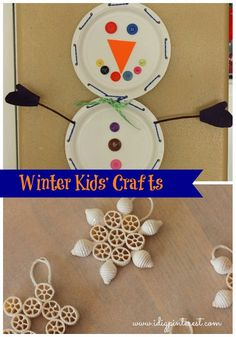 Winter Kids' Crafts: Paper Plate Snowman and Pasta Snowflakes - from Idigpinterest.com