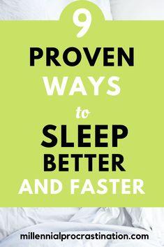 9 Proven Ways To Sleep Sleep Better And Faster Tips To Sleep Faster, Sleep Better Tips, Ways To Sleep, Sleep Help, How To Get Sleep, Good Sleep, Can't Sleep, How To Fall Asleep Quickly, Ways To Fall Asleep